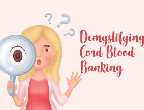 Demystifying Cord Blood Banking: A guide to separating facts from fiction